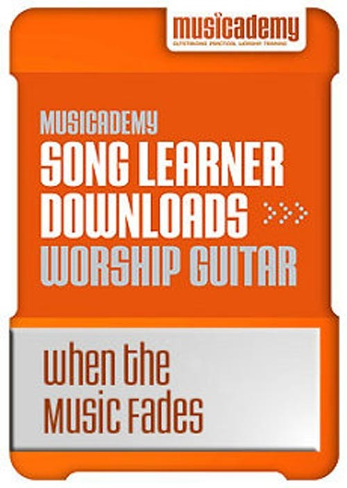 When the Music Fades Guitar chords & video online lesson
