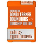 Psalm 62 - My Soul Finds Rest in God Alone