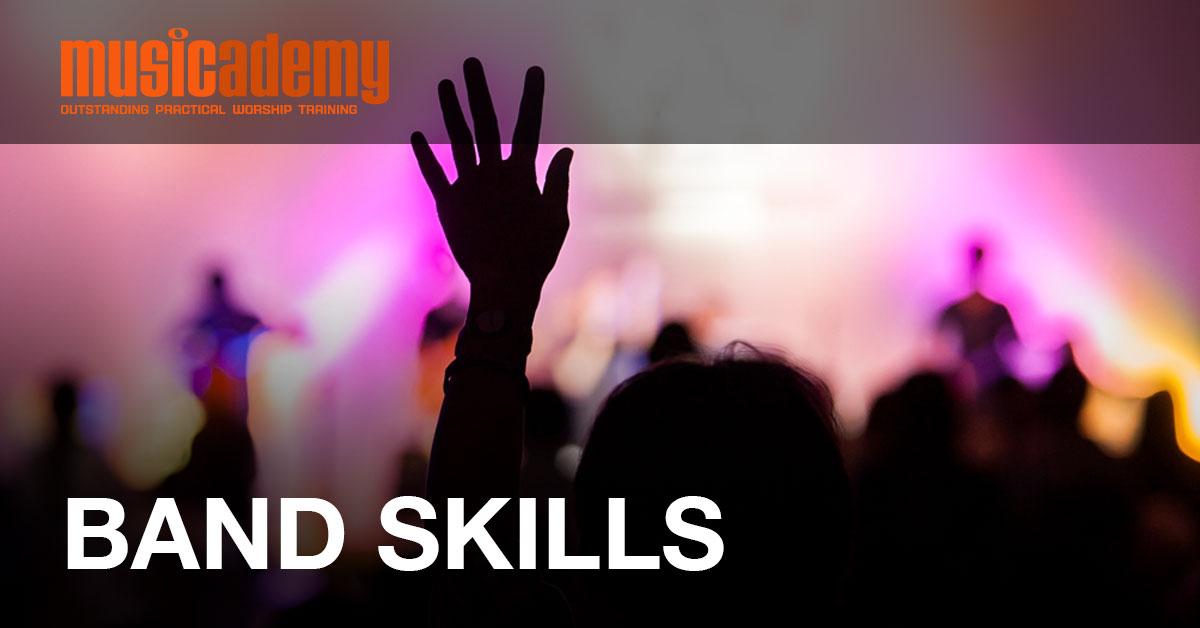 Band Skills